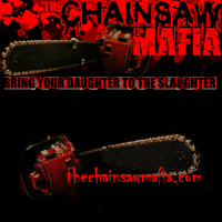 The Chainsaw Mafia
