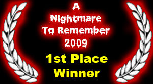 A Nightmare To Remember 2009 1st Place Winner